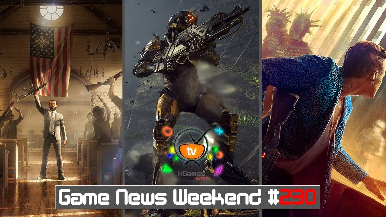 Игровые Новости — Game News Weekend #230 (Cyberpunk 2077, Anthem, Far Cry 5, Battlefield 1 Apocalypse)