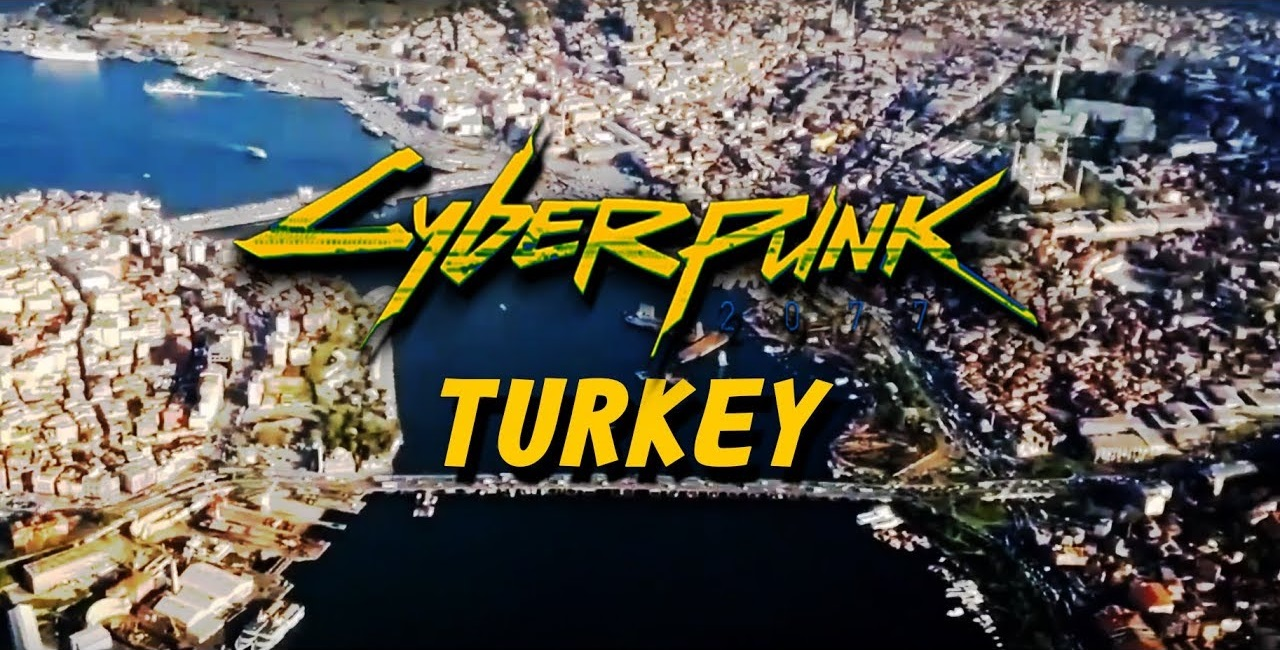 Cyberpunk 2077: Turkey Edition