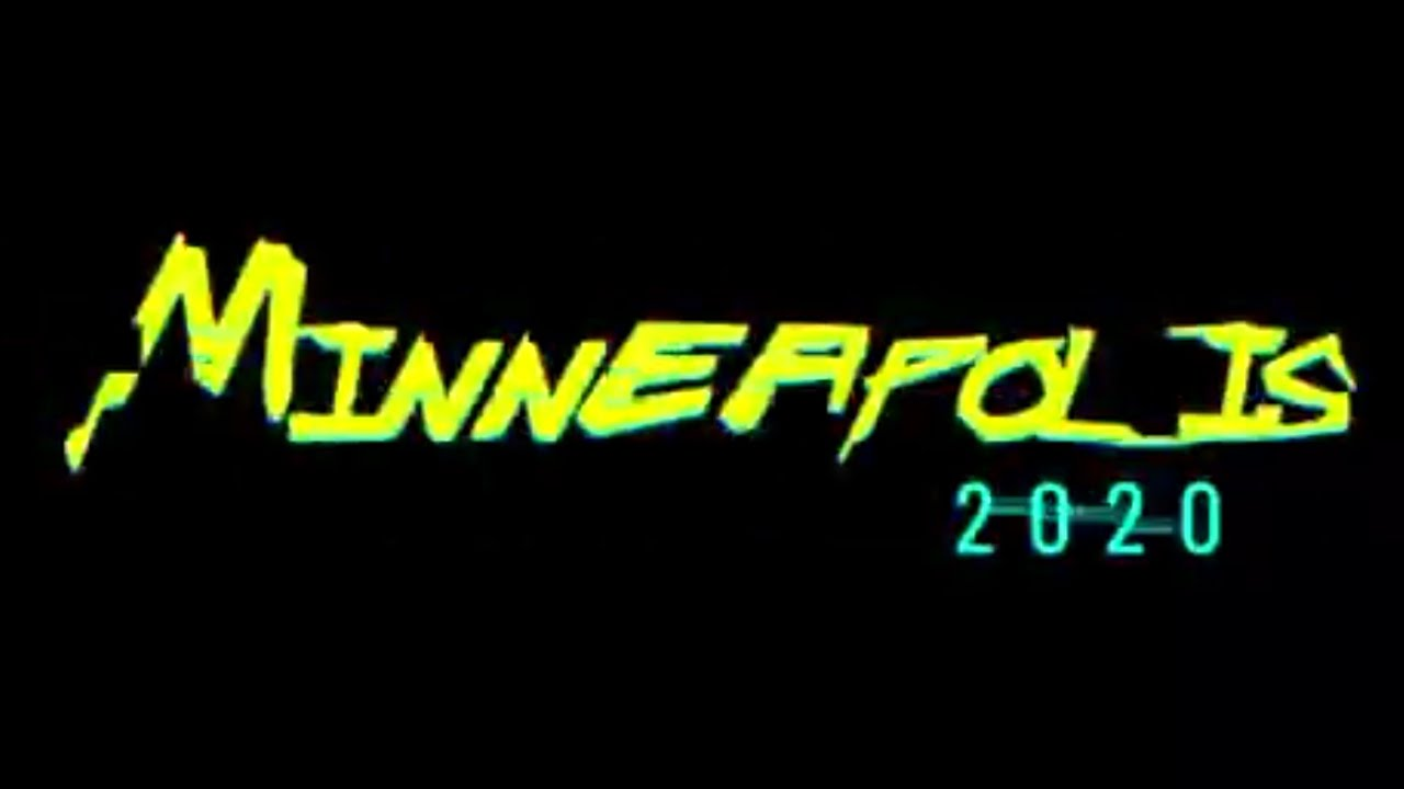 Cyberpunk 2077 x Minneapolis 2020