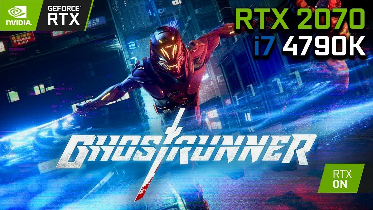 ФПС ТЕСТ - Ghostrunner Demo - RTX 2070 OC & i7 4790K | Max Settings 1440p (RTX On)