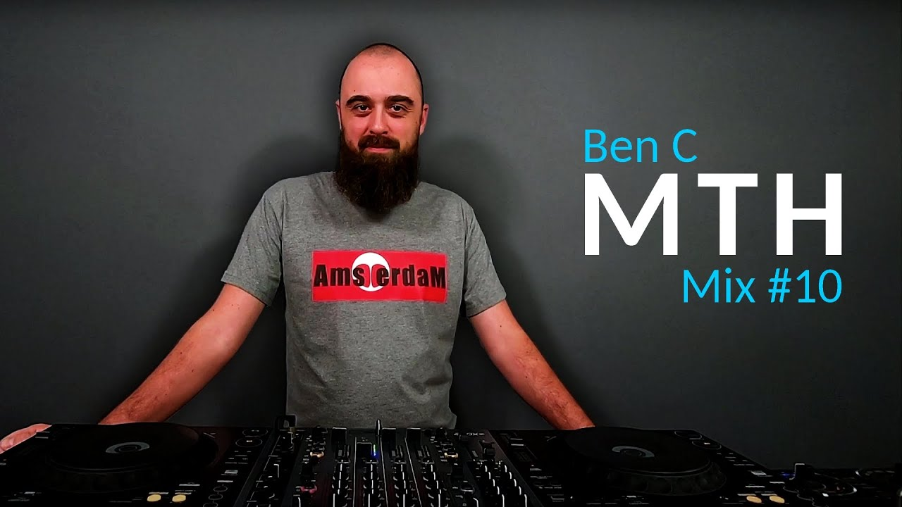 Ben C Podcast MTH 10 Amsterdam [Progressive House & Melodic Techno Dj Mix 2020]