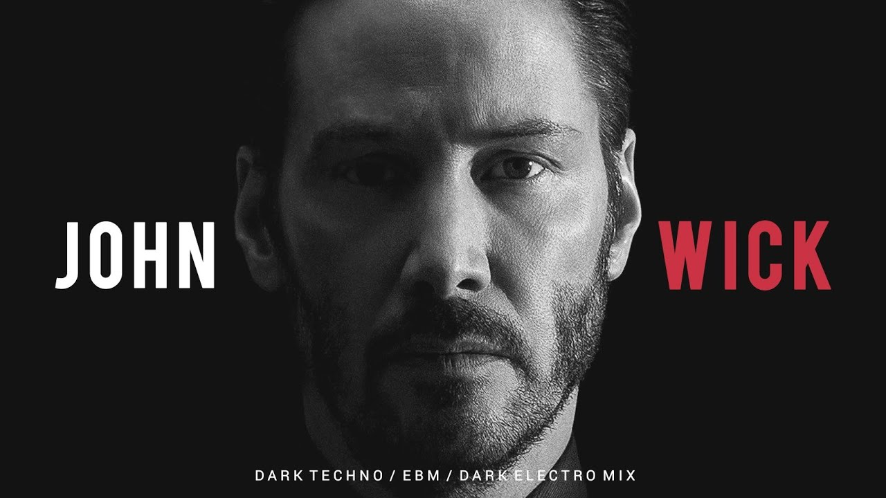 John Wick | Dark Techno / EBM / EBSM / Dark Electro Mix