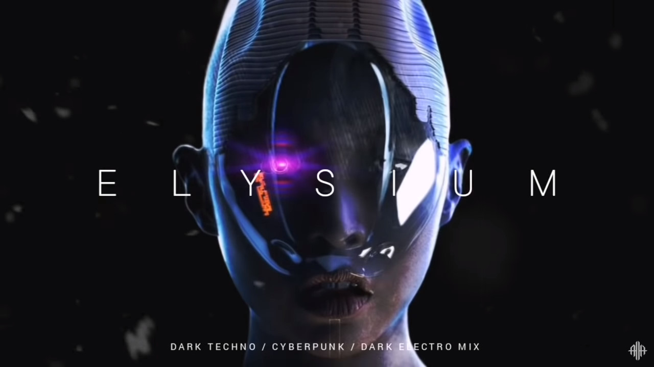 Dark Techno / Cyberpunk / Industrial Mix 'ELYSIUM II' | Dark Electro