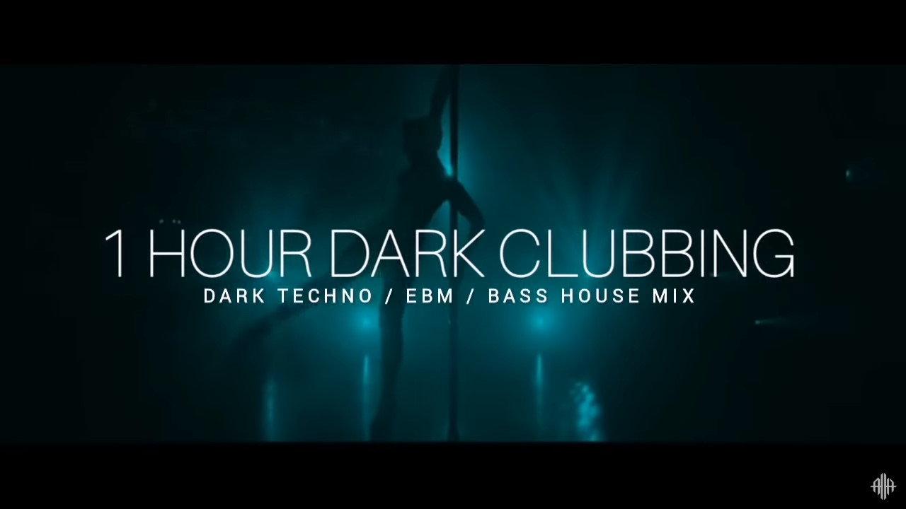 1 HOUR DARK CLUBBING | Dark Techno / EBM / Dark House Mix