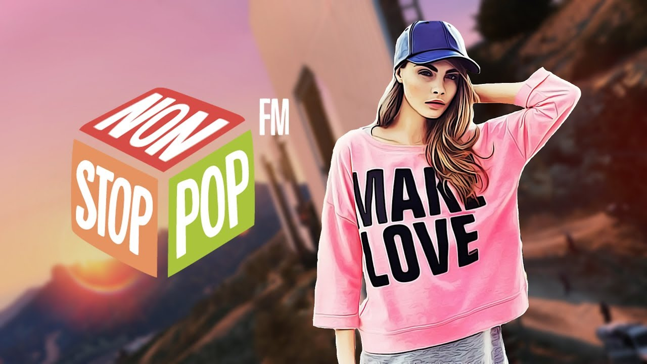 Non Stop Pop FM - GTA V Radio