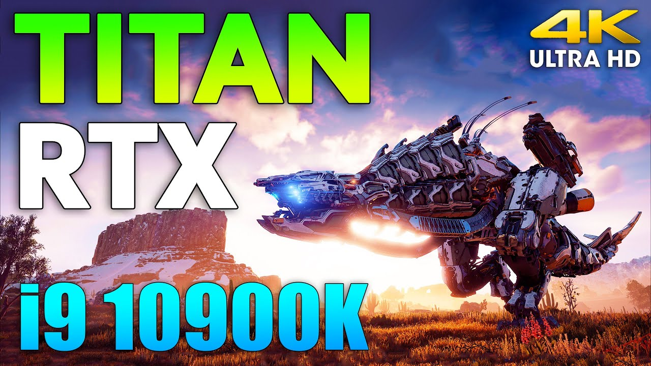 TITAN RTX + i9 10900K Test in 10 Games l 4K l