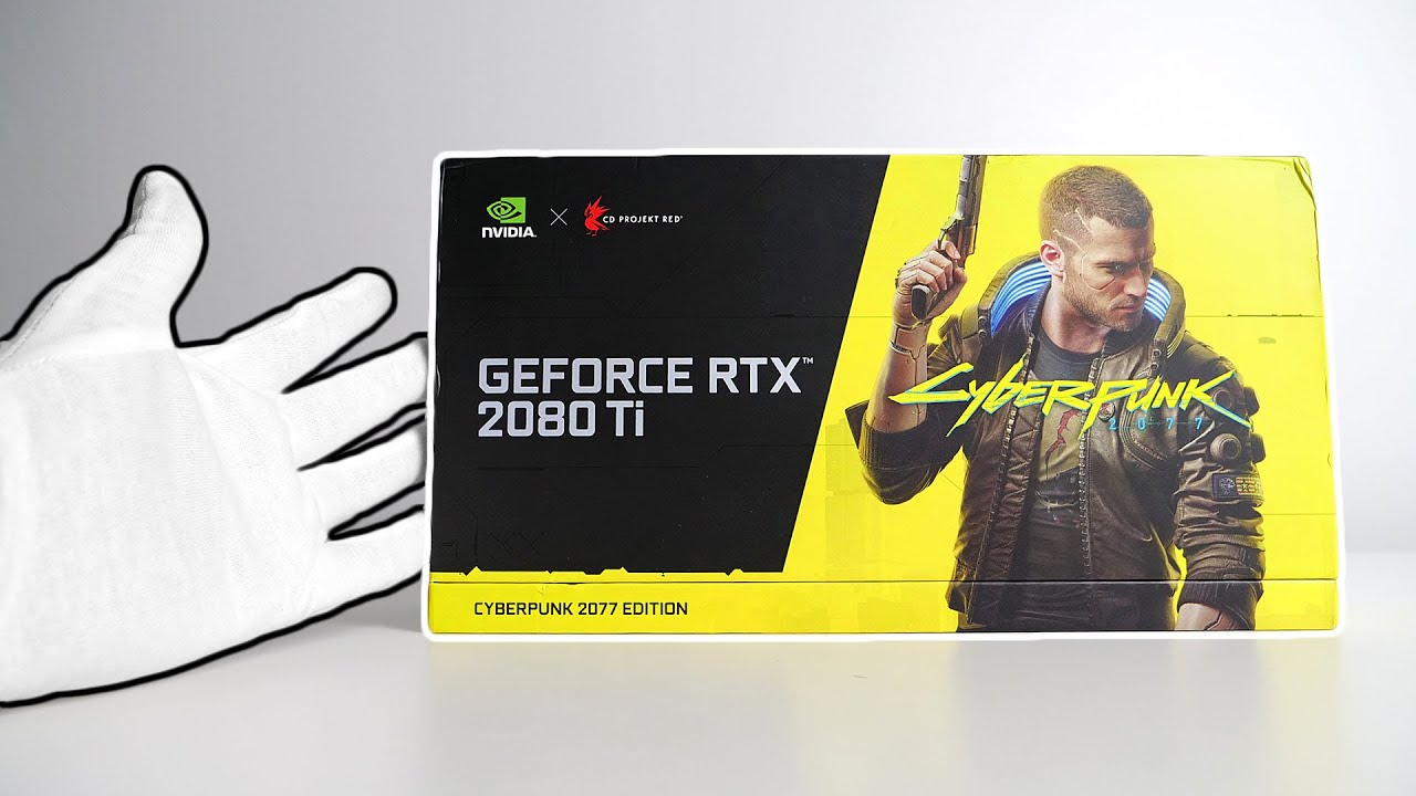 RTX 2080Ti CYBERPUNK 2077 Unboxing Nvidia Graphics Card [Extremely Rare]