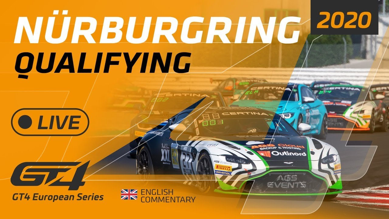 Гонки Квалификация - QUALIFYING - GT4 EUROPEAN SERIES - NURBURGRING 2020 - ENGLISH