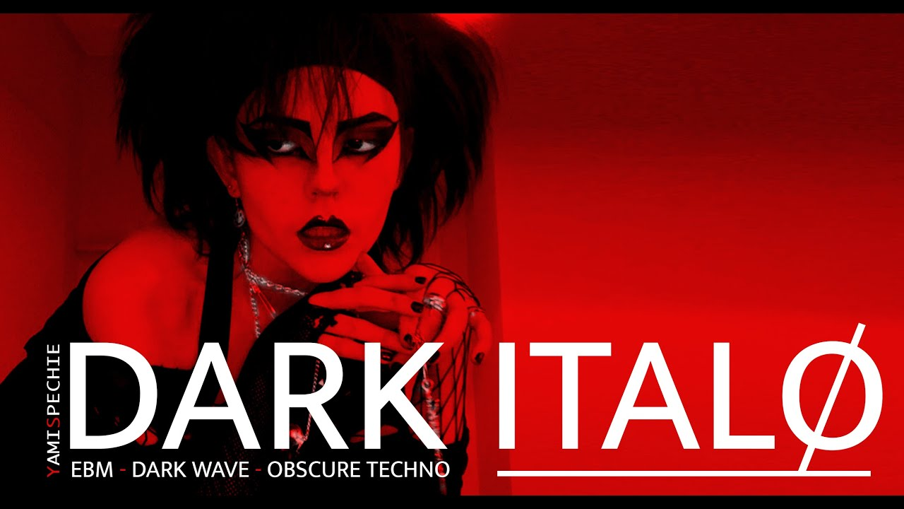DARK ITALO, EBM, DARKWAVE, TECHNO. (PARTY MIX) 🔥