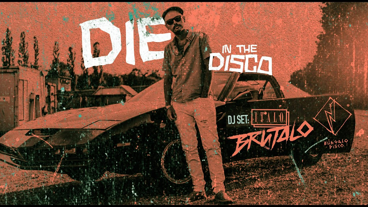 DIE IN THE DISCO #4: @Italo Brutalo [ Detroitalo, Electro, EBM, Techno]