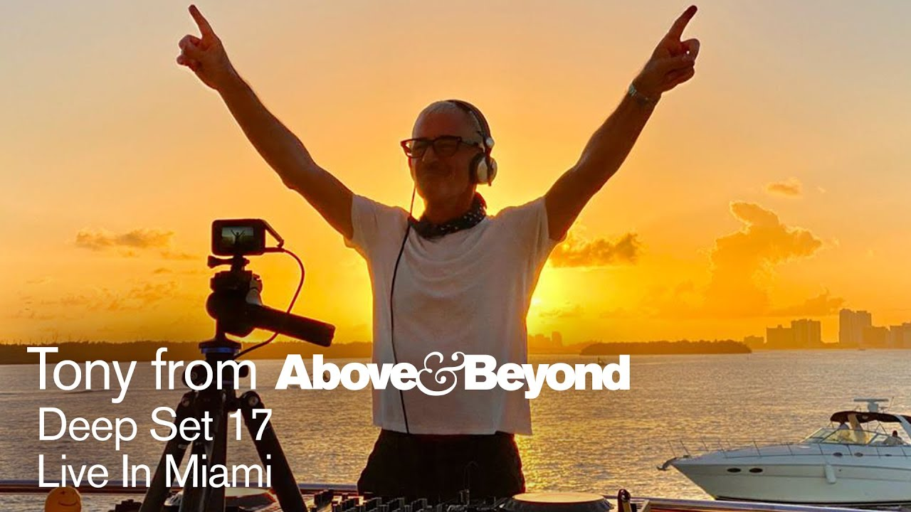 Tony from A&B: Deep Set 17 in Miami, Florida | 5 hour livestream DJ set [@Anjunadeep]